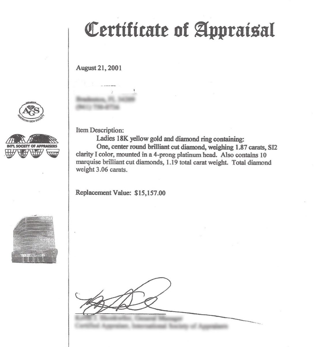 "This Guy (Had to Fuzz His Name and Info) States on This Document He is a G.G. and is an Appraiser. He is Not! His ""Appraisal"" Displays his Membership in ISA and AGS. (International Society of Appraisers, and American Gem Society). He is Not a Member!"
