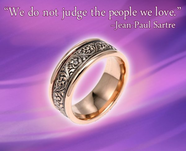 We do not judge the people we love, Jean-Paul Sartre - Gems of Wisdom