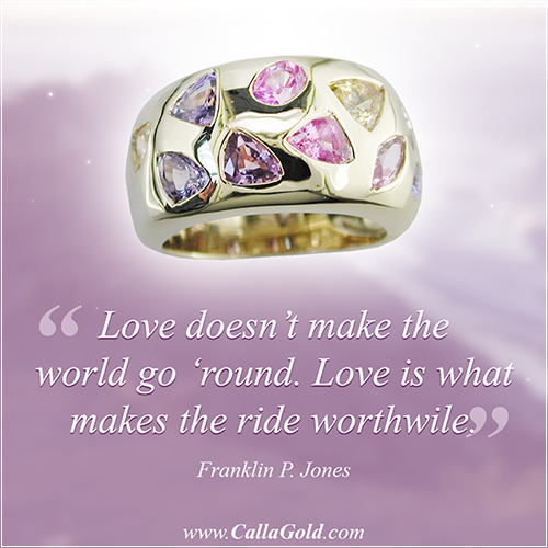 Love doesn't make the world go 'round. Love is what makes the ride worthwhile. ~ Franklin P. Jones