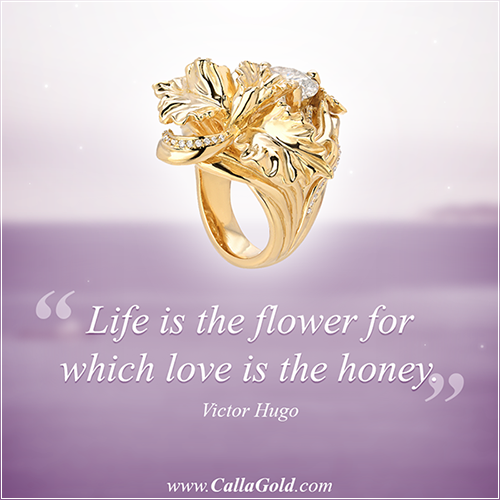Gems of Wisdom, Victor Hugo: Life is the flower for which love is the honey