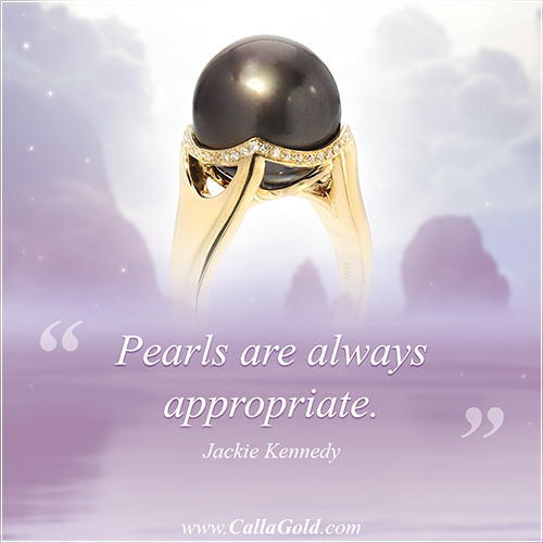 """Pearls are always appropriate."" Jackie Kennedy and a Tahitian pearl ring"
