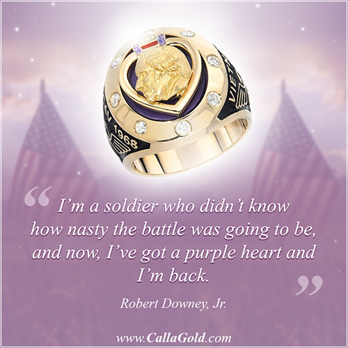 """""""I'm a soldier who didn't know how nasty the battle was going to be, and now, I've got a purple heart and I'm back."""" Robert Downey Jr. and a Purple Heart Ring"""
