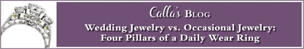wedding-jewelry-vs-occasional-jewelry-four-pillars-daily-wear-ring-blog-post
